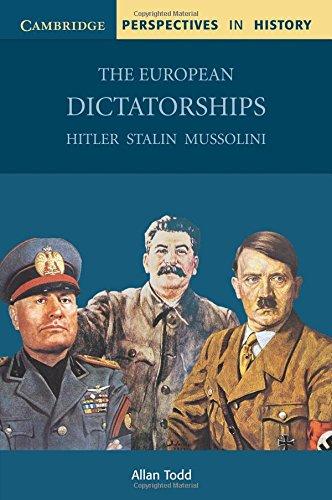 Cambridge Perspectives in History. The European Dictatorships Paperback: Hitler, Stalin, Mussolini por Allan Todd
