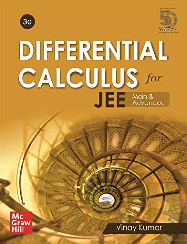 Differential Calculus for JEE Main and Advanced (3rd edition)