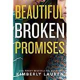 Beautiful Broken Promises (Broken Series Book 3) (English Edition)