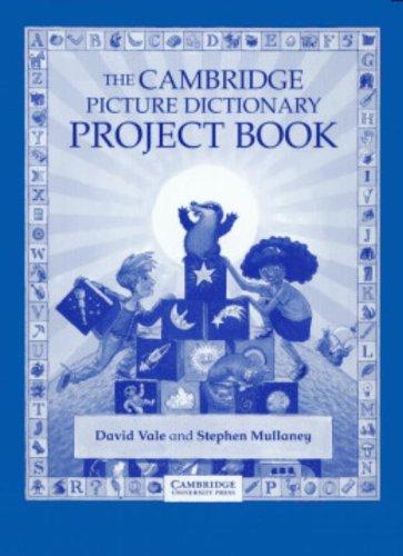 The Cambridge Picture Dictionary Project book por David Vale