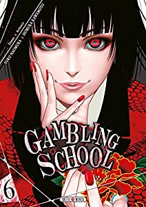 Gambling School Edition simple Tome 6