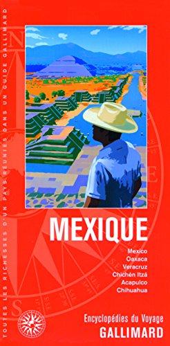 Mexique: Mexico, Oaxaca, Veracruz, Chichén Itzá, Acapulco, Chihuahua