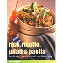Rice, Risotto, Pilaff and Paella by Christine Ingram (25-Apr-2003) Paperback