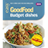 Good Food: Budget Dishes: Triple-tested Recipes
