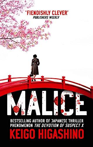 Malice (Kyoichiro Kaga 1) (Englisch Keigo Higashino)