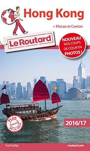 Guide du Routard Hong Kong 2016/17: + Macao et Canton