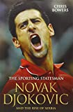 Novak Djokovic: The Sporting Statesman