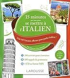 15 mn par jour pour se mettre à l'Italien + cd...