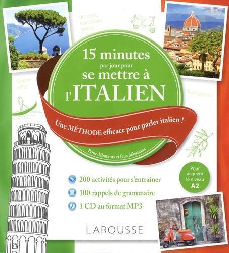 15 mn par jour pour se mettre à l'Italien + cd par Collectif