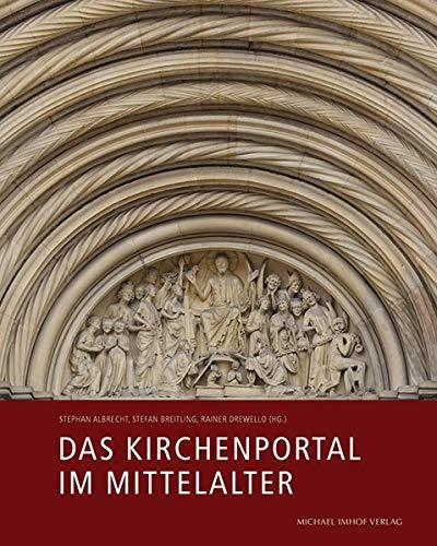 Das Kirchenportal im Mittelalter