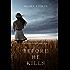 Before he Kills (A Mackenzie White Mystery-Book 1) (English Edition)