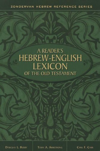A Reader's Hebrew-English Lexicon of the Old Testament (Zondervan Hebrew Reference Series) por Terry A. Armstrong