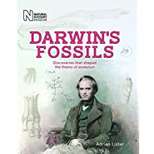 Darwin's Fossils: Discoveries that shaped the theory of evolution