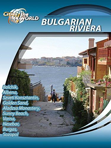 Cities of the World Bulgarian Riviera Bulgaria [OV]