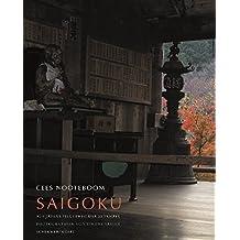 Saigoku - Auf Japans Pilgerweg der 33 Tempel: Photographien von Simone Sassen