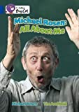 Michael Rosen: All About Me: Band 16/Sapphire (Collins Big Cat)