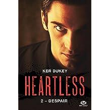 Despair: Heartless, T2