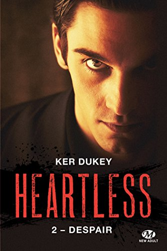 Despair: Heartless, T2 par [Dukey, Ker]
