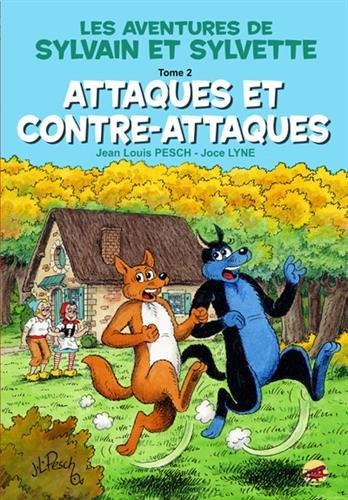 Sylvain et Sylvette, Tome 2 : Attaques et contre-attaques