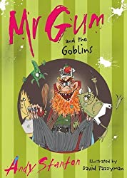 (Mr. Gum and the Goblins) By Andy Stanton (Author) Paperback on (Aug , 2007)