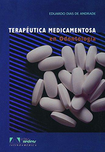 Terapéutica Medicamentosa En Odontología por José Ranali Eduardo Dias De Andrade