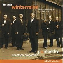 Schubert Winterreise/Chamber Vers.