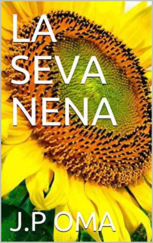 LA SEVA NENA (Catalan Edition)