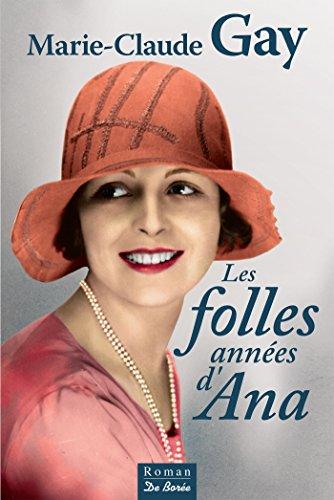 Les Folles annes d'Ana