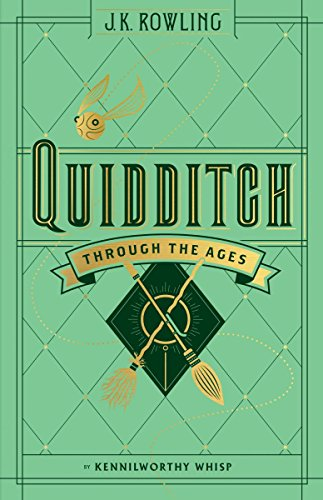 Quidditch Through the Ages (Harry Potter (Hardcover)) por Kennilworthy Whisp