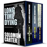 Long Time Dying - Private Investigator Crime Thriller series books 1-3: Long Time Dying 1-3