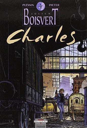 Julien Boisvert, Tome 4 : Charles