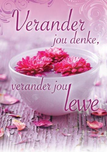 Verander jou denke, verander jou lewe (Afrikaans Edition)
