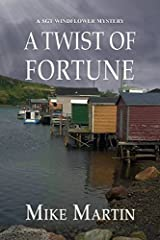 A Twist of Fortune (Sgt Windflower) by Mike Martin (2015-04-01) Paperback