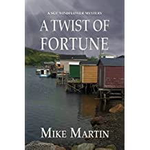 A Twist of Fortune (Sgt Windflower) by Mike Martin (2015-04-01)
