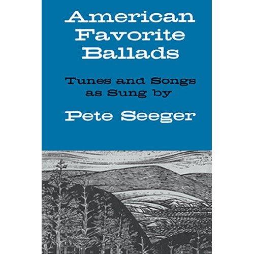 Preisvergleich Produktbild American Favorite Ballads - Tunes And Songs As Sung By Pete Seeger. Für Melodielinie, Text & Akkorde