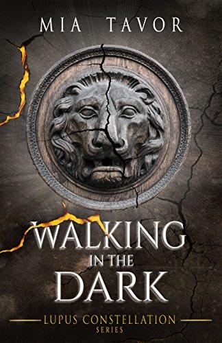 Walking in the Dark (Lupus Constellation, book 2) (English Edition)
