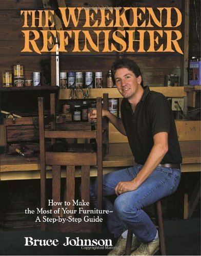the-weekend-refinisher-by-johnson-bruce-e-1989-paperback