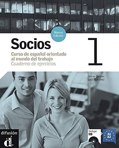 Socios. Cuaderno de ejercicios. Con CD Audio.: Socios 1. Nueva edición. Cuaderno de ejercicios + CD (Ele - Texto Español)