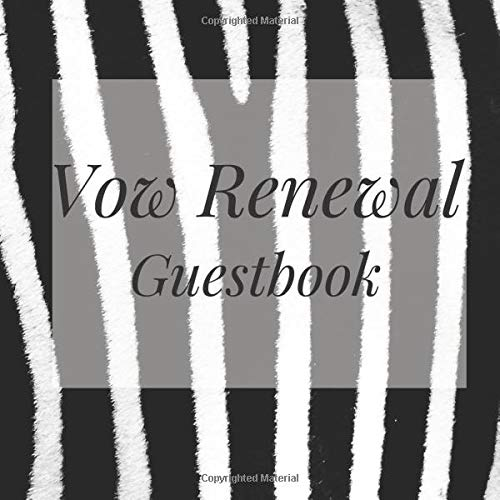 Vow Renewal Guestbook: Zebra Print Wedding Event Signing Guest Book - Visitor Message w/ Photo Space Gift Log Tracker Recorder Organizer Address ... for Special Memories/Party Reception Table Zebra Bling