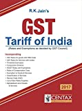 Centax Publication's GST Tariff of India 2017-18 by R. K. Jain