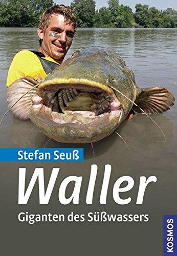 Waller: Giganten des Süßwassers