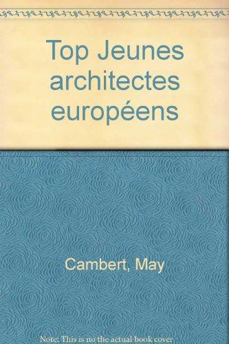 Top Jeunes architectes européens par Mary Cambert