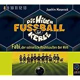 Die Wilden Fussballkerle, Tl.8 : Fabi, der schnellste Rechtsaußen der Welt, 3 Audio-CDs