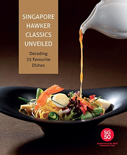 Temasek polytechnics singapore hawker classics decoding 25 temasek polytechnics singapore hawker classics decoding 25 favourite dishes pdf forumfinder Image collections