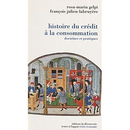 Une histoire du crédit à la consommation (Textes à l'appui)