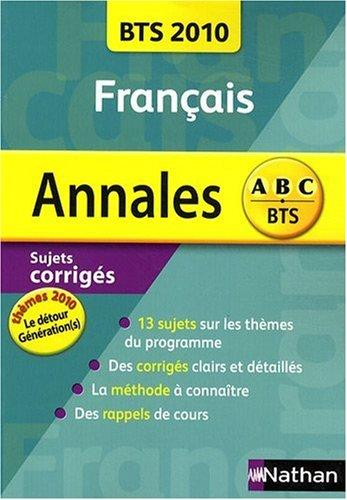 Annales Français BTS 2010 (Le détour / Génération(s) par Miguel Degoulet