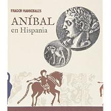 Fragor hannibalis.anibal en hispania
