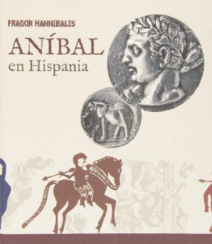 Fragor hannibalis.anibal en hispania por aavv