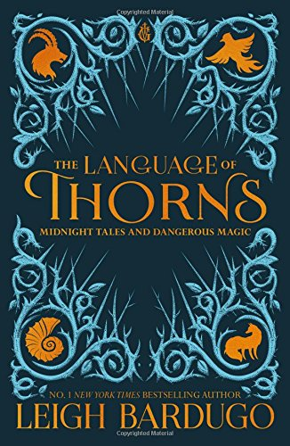 The Language of Thorns: Midnight Tales and Dangerous Magic thumbnail