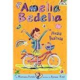Amelia Bedelia Chapter Book #1: Amelia Bedelia Means Business: 01